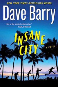DaveBarryInsaneCity1